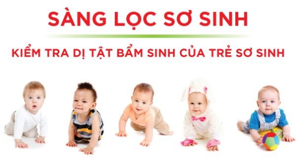 Những xét nghiệm sàng lọc ở trẻ sơ sinh